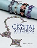 Easy Crystal Stitching, Sophisticated Jewelry, Nikia Angel, 0871164396