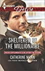 Sheltered by the Millionaire (Texas Cattleman's Club: After the Storm, Book 2)