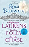 Royal Bridesmaids, Stephanie Laurens and Loretta Chase, 0062279335