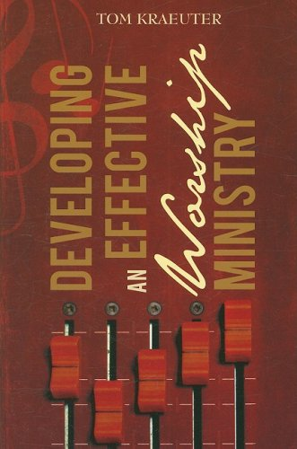 Developing an Effective Worship Ministry (Updated) pdf epub
