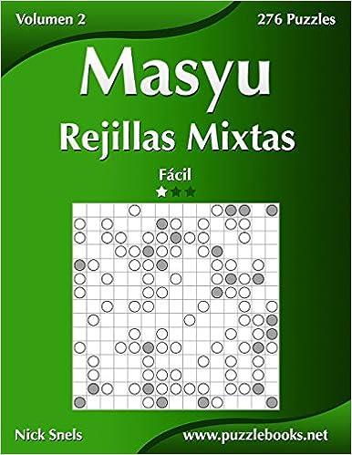 Book Masyu Rejillas Mixtas - Fácil - Volumen 2 - 276 Puzzles: Volume 2