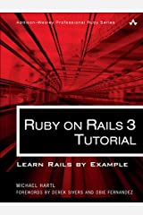 Ruby on Rails 3 Tutorial: Learn Rails by Example (Addison-Wesley Professional Ruby Series) Kindle Edition