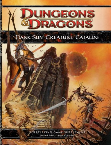 Dark Sun Creature Catalog (Dungeons and Dragons: Roleplaying Game Supplement) pdf
