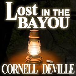 Lost in the Bayou