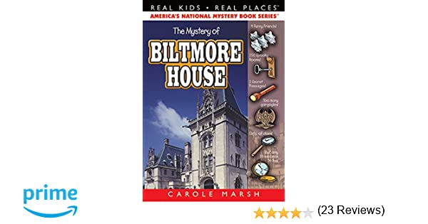 The Mystery of Biltmore House (1) (Real Kids Real Places): Carole ...
