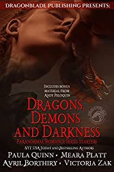 Dragons, Demons, and Darkness: Dragonblade Publishing Paranormal Romance Series Starter Collection