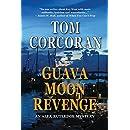 Guava Moon Revenge: An Alex Rutledge Novel