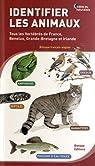 Identifier les animaux : Tous les vertébrés de France, Benelux, Grande-Bretagne et Irlande par Biotope