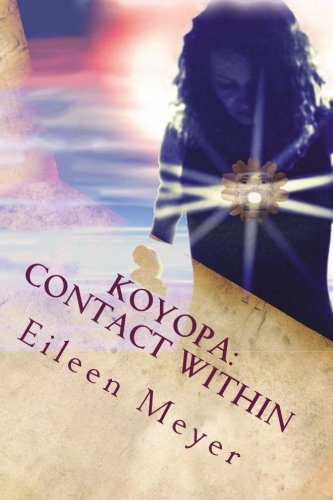 Read Online Koyopa: Contact Within: The Plumed Serpent Rises pdf