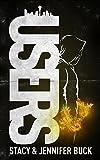 USERS: My Angels Have Demons (Superhero Sobriety Series Book 1)