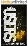 USERS: A Superhero Novel