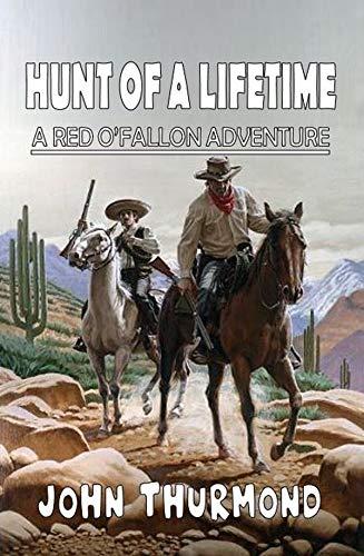 Hunt of a Lifetime: A Red O'Fallon Adventure
