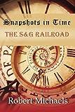 Snapshots in Time, Robert Michaels, 1490924434