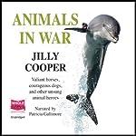 Animals in War  | Jilly Cooper