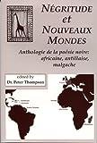 Negritude et Nouveaux Mondes, Peter Thompson, 187765325X