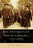 The University of South Carolina, Elizabeth Cassidy West, 0738543357