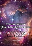 Book cover image for Transcription: The Afterlife Debate with Christopher Hitchens, Sam Harris, David Wolpe, Bradley Shavit Artson