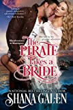 The Pirate Takes A Bride (Misadventures in Matrimony Book 4)
