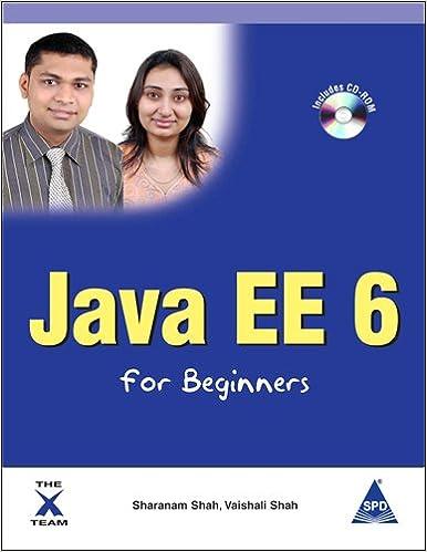 Java Ee 6 For Beginners Sharanam Shah Pdf