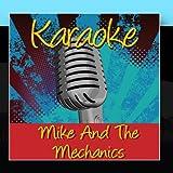 Karaoke - Mike & The Mechanics