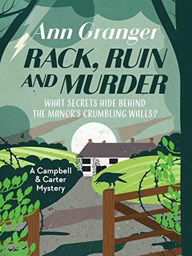Rack, Ruin and Murder (Campbell and Carter Mystery Book 2) by [Granger, Ann]
