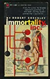 Immortality, Inc., Robert Sheckley, 0441368808