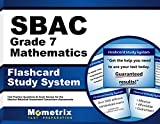 SBAC Grade 7 Mathematics Flashcard Study System: SBAC Test Practice Questions & Exam Review for the Smarter Balanced Assessment Consortium Assessments (Cards)