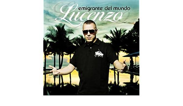 TÉLÉCHARGER LUCENZO EMIGRANTE DEL MUNDO ALBUM