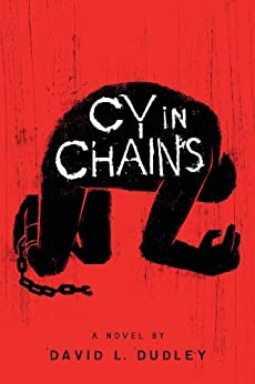 Cy in Chains by [Dudley, David L.]