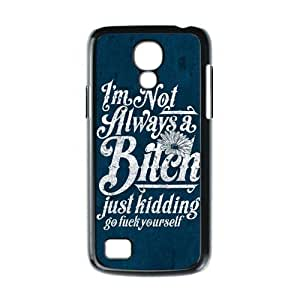 HOT sale,Best Slim Funny Quotes I'm Not Always a Bitch Just Kidding Go Fuck Yourself for black plastic Samsung Galaxy S4 mini case