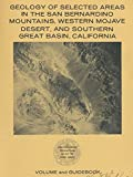 img - for Geology of Selected Areas in the San Bernardino Mountains, Westrn Mojave Desert, & Southern Great Basin, California Field Trip Number 9 (1982 Paperback Edition) book / textbook / text book
