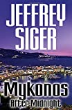 Mykonos After Midnight (Chief Inspector Andreas Kaldis Mysteries)
