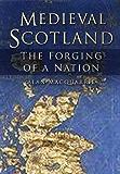 Medieval Scotland: Kingship and Nation