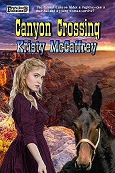 Canyon Crossing by [McCaffrey, Kristy]