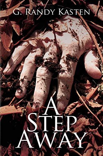 A Step Away by G. Randy Kasten