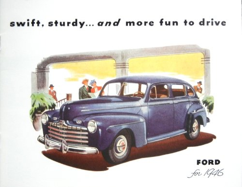 HISTORIC, BEAUTIFUL 1946 FORD PASSENGER CAR DEALERSHIP SALES BROCHURE - ADVERTISMENT Includes Deluxe, Fordor Sedan, Tudor Sedan, Sedan Coupe, Coupe, Convertible Club, Station Wagon, - (Ford Club Coupe)