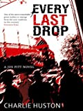 Every Last Drop by Charlie Huston front cover