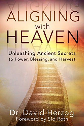 !Best Aligning with Heaven: Unleashing Ancient secrets to Power, Blessing and Harvest<br />TXT