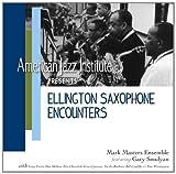 Ellington Saxophone Encounters by Mark Masters Ensemble (2012-08-21)