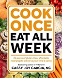 #2: Cook Once, Eat All Week: 26 Weeks of Gluten-Free, Affordable  Meal Prep to Preserve Your Time & Sanity