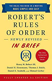 Robert's Rules of Order Newly Revised In Brief, 3rd edi