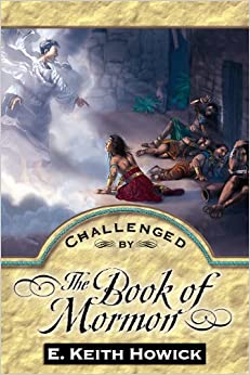 Book Challenged by the Book of Mormon (Challenged By the Restoration)
