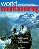 Front cover for the book World Mountaineering : The World's Great Mountains by the World's Great Mountaineers by Audrey Salkeld