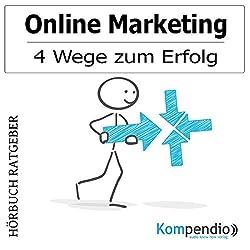 Online Marketing: 4 Wege zum Erfolg