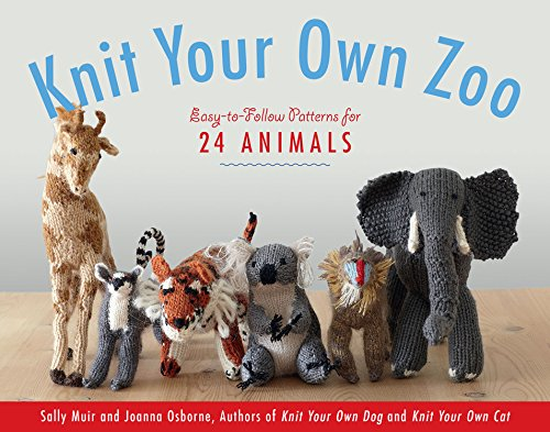 Animal Toy Crochet Pattern - Knit Your Own Zoo: Easy-to-Follow Patterns for 24 Animals