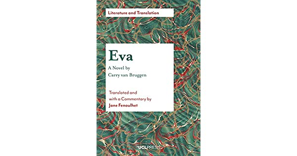 Eva A Novel By Carry Van Bruggen Translated And With A