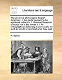 The Universal Etymological English Dictionary, N. Bailey, 1171478623