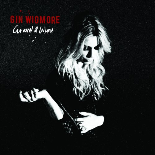 CD : Gin Wigmore - Gravel and Wine