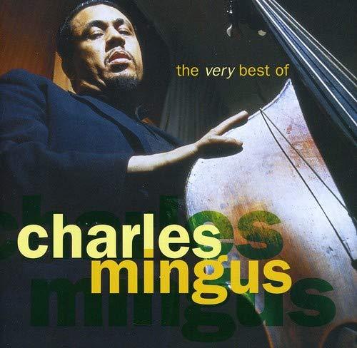The Very Best of Charles Mingus (The Very Best Of Charles Mingus)