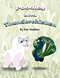Poodles and Thunderchicken, Rick Woodson, 146267531X